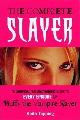 The Complete Slayer of Buffy the Vampire Slayer