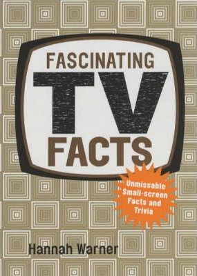Fascinating TV Facts