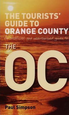 "The Tourists' Guide to ""Orange County"""