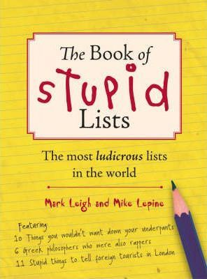 The Book Of Stupid Lists
