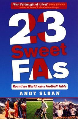 23 Sweet FAs: Round the World with a Football Table