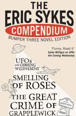 """The The Eric Sykes' Compendium: The Eric Sykes Compendium WITH """"Smelling of Roses"""" AND """"Great Crime of Grapplewick"""" AND """"UFOs are Coming Wednesday"""""""
