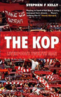 The Kop: Liverpool's Twelfth Man