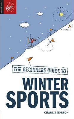 The Beginner's Guide to Winter Sports
