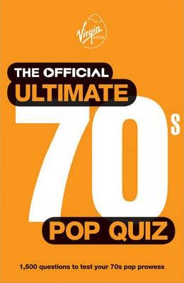 The Official Ultimate 70s Pop Quiz : 9780753519714