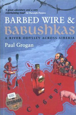 Barbed Wire and Babushkas