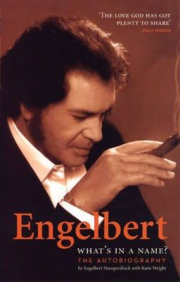 Engelbert - Whats In A Name?