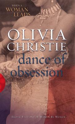 Dance Of Obsession