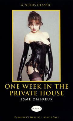 One Week in the Private House