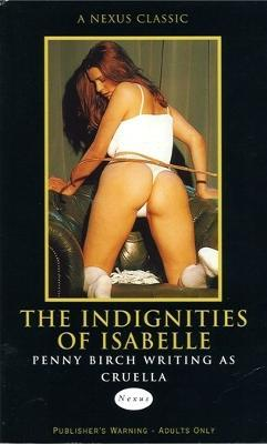 The Indignities Of Isabelle