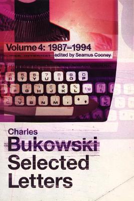 Selected Letters Volume 4: 1987 - 1994