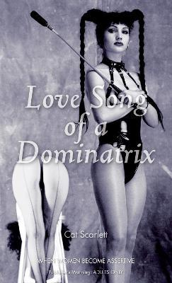Love Song of the Dominatrix