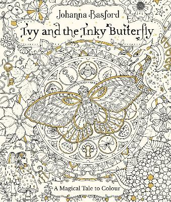 Ivy And The Inky Butterfly Johanna Basford 9780753545652