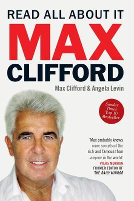 Max Clifford: Read All About It