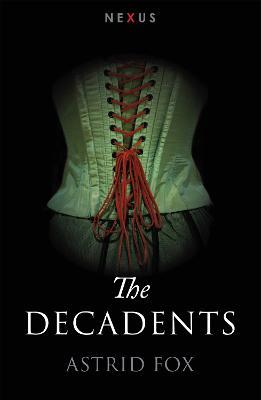 The Decadents