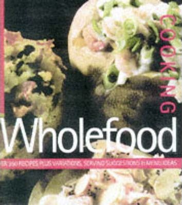 Wholefood Cooking