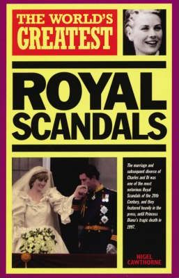 The World's Greatest Royal Scandals: 1999