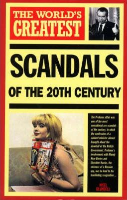 The World's Greatest Scandals