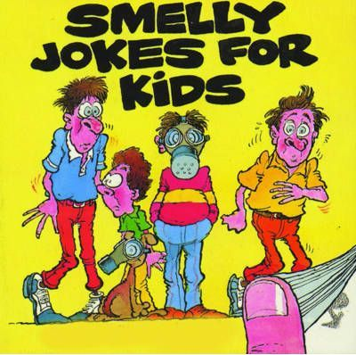 Smelly Jokes for Kids
