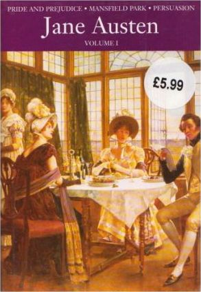 Classics: Price and Prejudice/Mansfield Park/Persuasion vol. 1