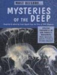 Mysteries of the Deep (Most Bizarre ... Series)