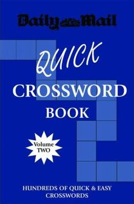 """""""Daily Mail"""" Quick Crossword Book: v. 2"""