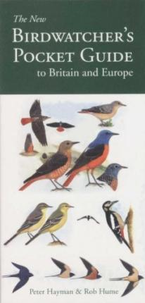 The New Birdwatcher's Pocket Guide to Britain and Europe