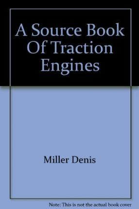 SOURCE BOOK TRACTION ENGINES