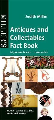 MILLER'S ANITIQUES AND COLLECTABLES FACT BOOK
