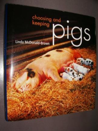 CHOOSING AND KEEPING PIGS