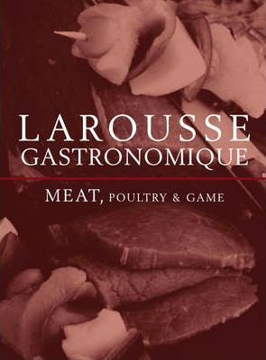 Larousse Meat, Poultry & Game
