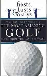 Firsts Lasts and Onlys Golf