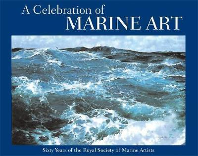 A Celebration of Marine Art