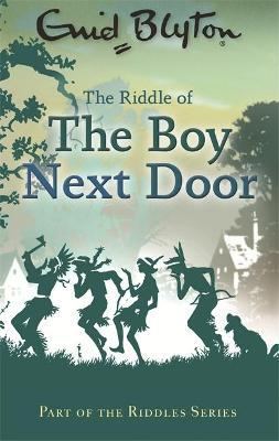 The Riddle of the Boy Next Door