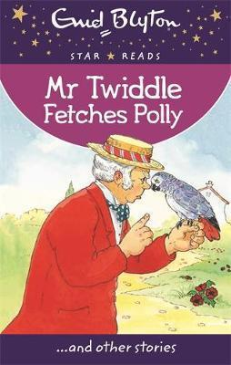 Mr Twiddle Fetches Polly