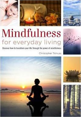 Healing Handbooks: Mindfulness for Everyday Living