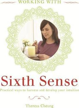 Working With: Your Sixth Sense