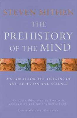 The Prehistory Of The Mind