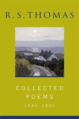 Collected Poems: 1945-1990 R.S.Thomas