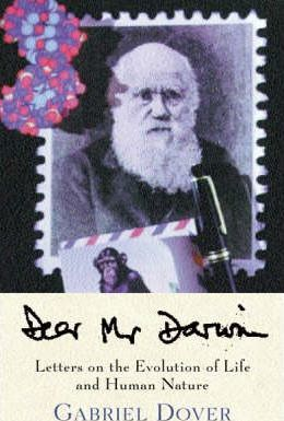 Dear Mr Darwin  Letters on the Evolution of Life