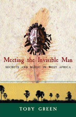 Meeting the Invisible Man