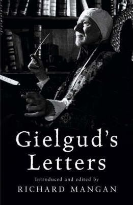 Gielgud's Letters