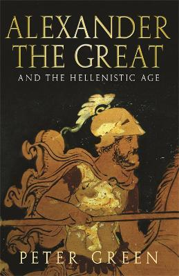 Alexander The Great And The Hellenistic Age