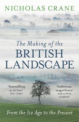 The Making Of The British Landscape Cover Image