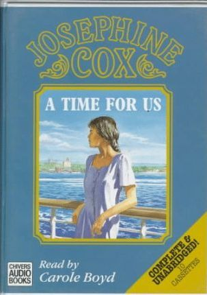A Time for Us: Complete & Unabridged