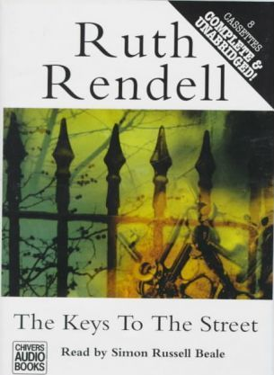 The Keys to the Street: Complete & Unabridged