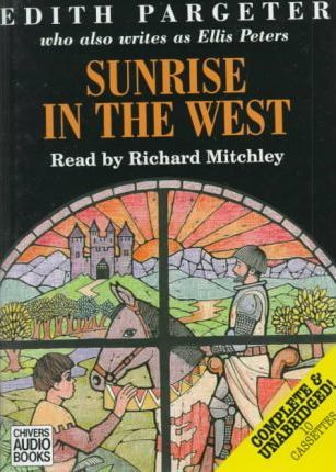 Sunrise in the West: Complete & Unabridged