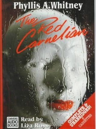 The Red Carnelian: Complete & Unabridged