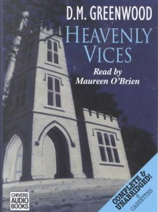 Heavenly Vices: Complete & Unabridged