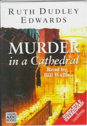 Murder in a Cathedral: Complete & Unabridged